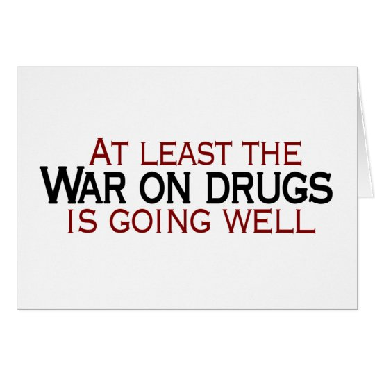 War On Drugs Card