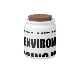 War On Environment Candy Jars