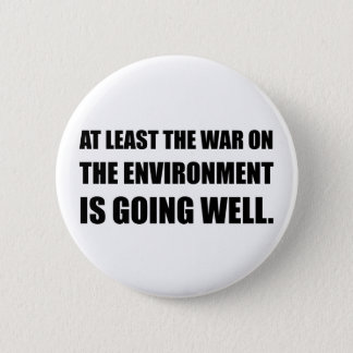 War On Environment Pinback Button