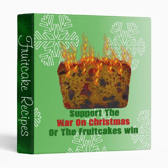 War On Fruitcakes 3 Ring Binder