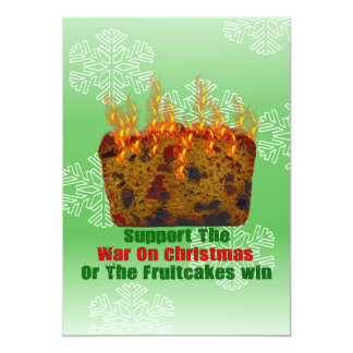War On Fruitcakes 5x7 Paper Invitation Card