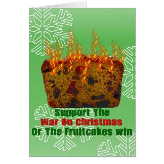 War On Fruitcakes Greeting Card