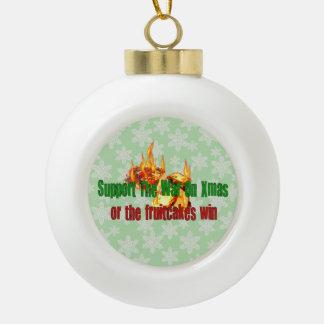 War On Fruitcakes Ceramic Ball Christmas Ornament