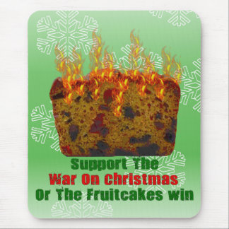 War On Fruitcakes Mouse Pad