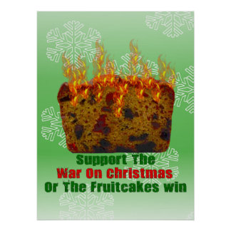 War On Fruitcakes Poster