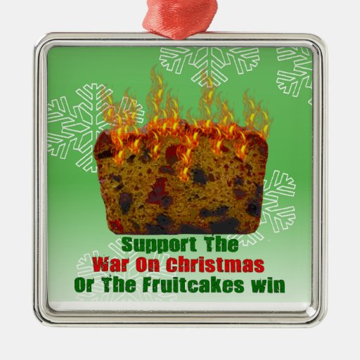 War On Fruitcakes Square Metal Christmas Ornament