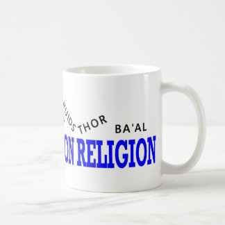 War on Religion Losers Classic White Coffee Mug