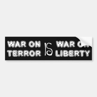 War on Terror is War on Liberty White Bumper Sticker