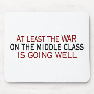 War On The Middle Class Mouse Pad