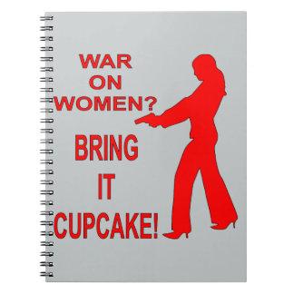 War On Women? Bring It Cupcake! Notebook
