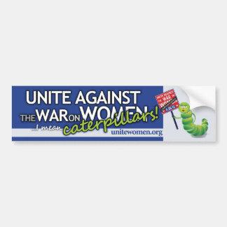 War on Women I mean Caterpillars Bumper Sticker