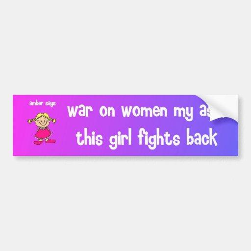war on women my ass bumper stickers