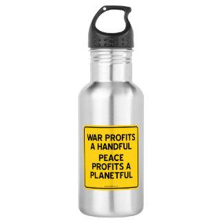 WAR PROFITS A HANDFUL   PEACE PROFITS A PLANETFUL 18OZ WATER BOTTLE