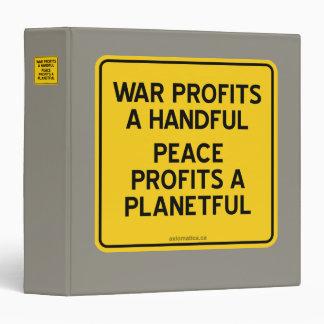 WAR PROFITS A HANDFUL | PEACE PROFITS A PLANETFUL 3 RING BINDER