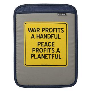 WAR PROFITS A HANDFUL | PEACE PROFITS A PLANETFUL SLEEVE FOR iPads