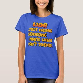 War - Simple Explanantion T-Shirt