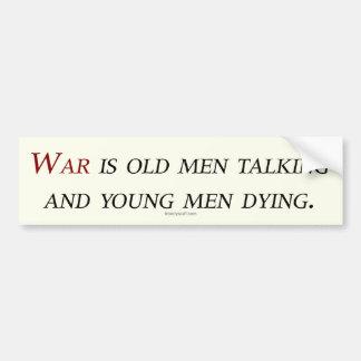 War Talking / Dying Bumper Sticker