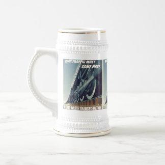 War Traffic Must Come First WW-2 Beer Mug Beer Steins