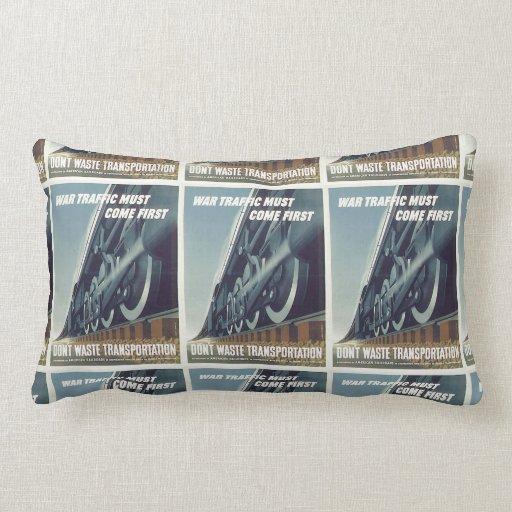 War Traffic Must Come First WW-2 Pillows