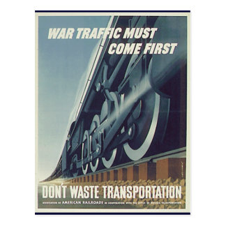 War Traffic Must Come First WW-2 Postcard