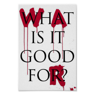 War:What is it good for? Poster
