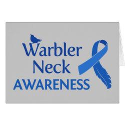 Greeting Card with Warbler Neck Awareness design