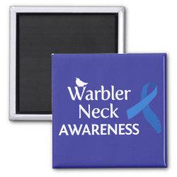 Square Magnet with Warbler Neck Awareness design