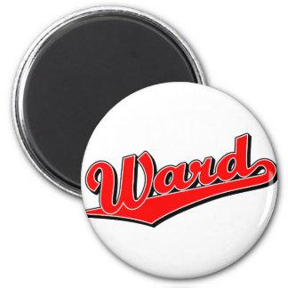 Ward in Red 2 Inch Round Magnet