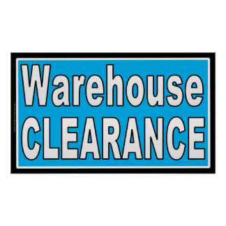 Warehouse Clearance Indoor Retail Sales Sign
