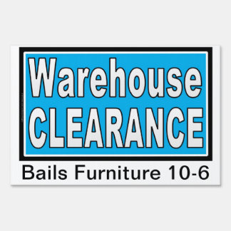 Warehouse CLEARANCE Yard SIgn