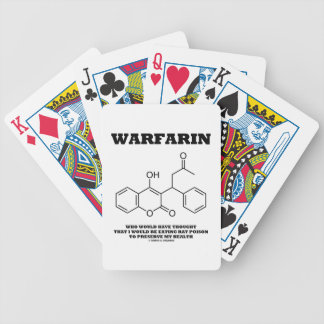Warfarin Taking Rat Poison To Preserve My Health Bicycle Playing Cards