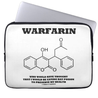 Warfarin Taking Rat Poison To Preserve My Health Laptop Sleeve