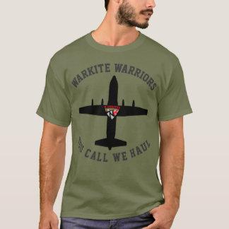 "Warkites C-130 ""you call we haul"" T-Shirt"