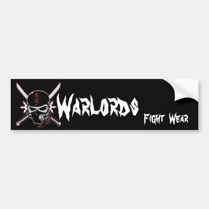 Warlords Fight  Wear Bumper Sticker