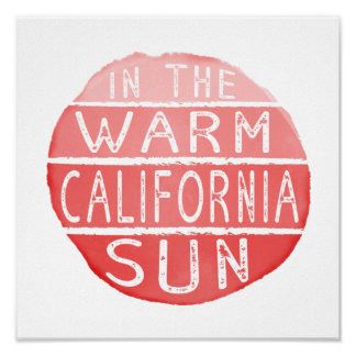 Warm California Sun Vintage Typography Coral Poster
