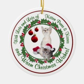 Warm Christmas Wishes with Kitten Purrs & Kisses Christmas Ornaments