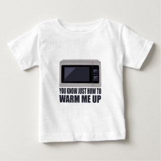 Warm Me Up Baby T-Shirt