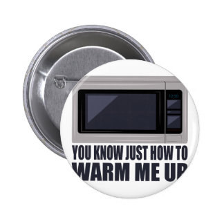 Warm Me Up Button