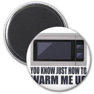 Warm Me Up Magnet