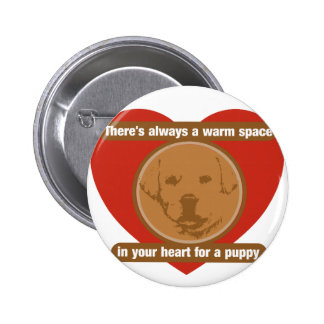 Warm Space In Your Heart For A Puppy Button