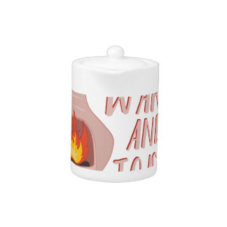 Warm & Toasty Teapot