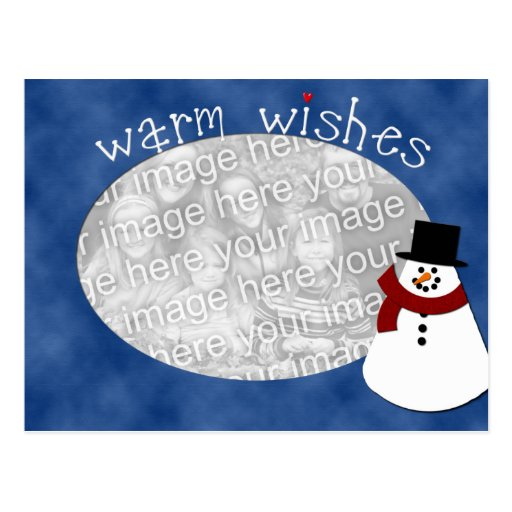 Warm Wishes Snowman Photo Template Post Card