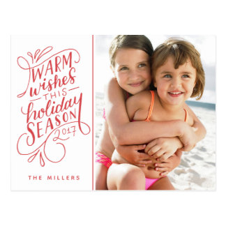 Warm Wishes This Holiday Hand Lettered 1-Photo Postcard