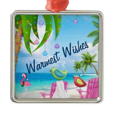 Beach Themed Warmest Wishes, Birds, Palm Trees, Beach Christmas Metal Ornament