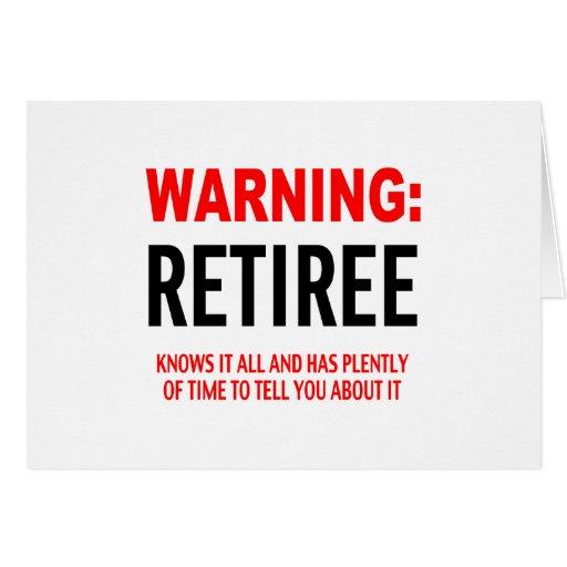 Warnig: Retiree Greeting Card