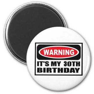 Warning 30 refrigerator magnets