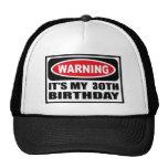 Warning 30 trucker hat