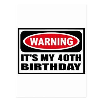 Warning 40 postcard