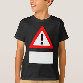 WARNING add your own personalised text T-Shirt