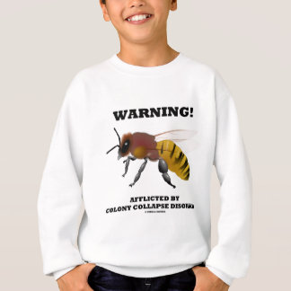 Warning! Afflicted By Colony Collapse Disorder
